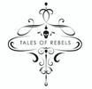 TALES OF REBELS